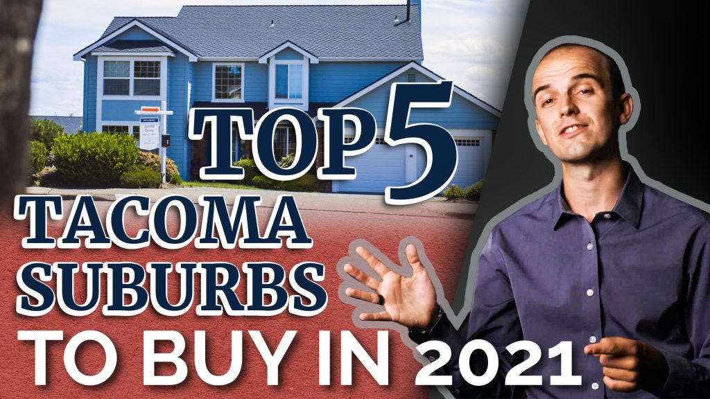 The 5 BEST Tacoma Neighborhoods to Buy a Home in 2021