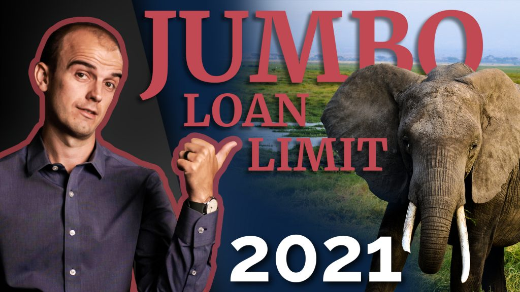 JUMBO Loan Limit in Tacoma for 2021